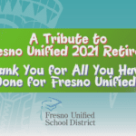 A Tribute to Fresno Unified 2021 Retirees